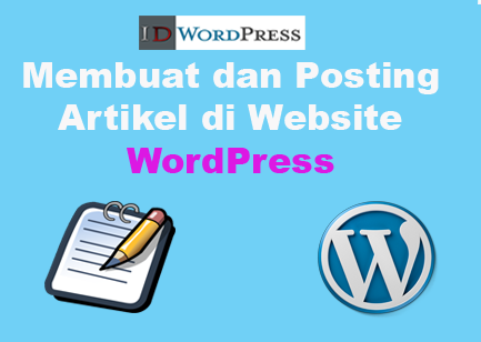 Cara Posting Artikel di WordPress